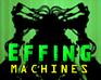 Effing Machines unblocked